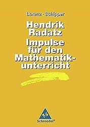 Handbücher Mathematik: Hendrik Radatz: Impulse für den Mathematikunterricht (Handbücher für den Mathematikunterricht, Band 13)