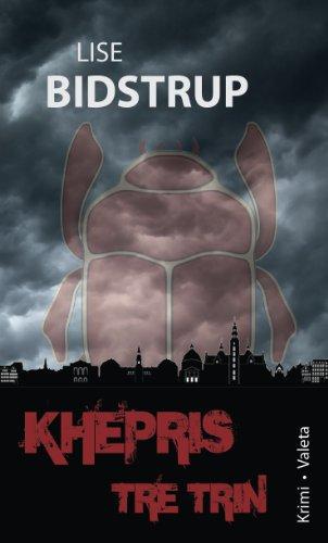 Khepris tre trin (Danish Edition)