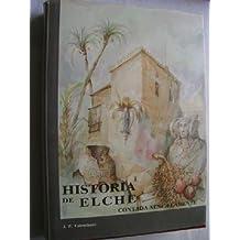 HISTORIA DE ELCHE contada sencillamente