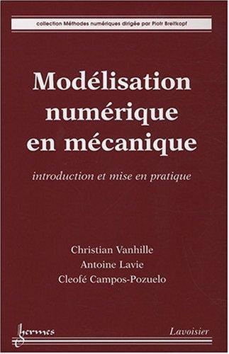 Modélisation numérique en mécanique : Introduction et mise en pratique