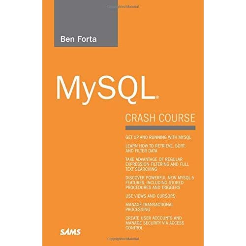 [MySQL Crash Course (Sams Teach Yourself)] [By: Forta, Ben] [December, 2005]