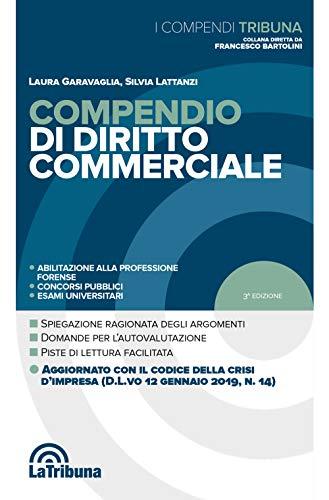 Compendio di diritto commerciale di Laura Garavaglia,Silvia Lattanzi