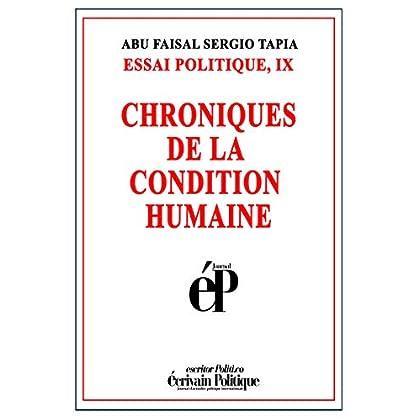 CHRONIQUES DE LA CONDITION HUMAINE: ESSAI POLITIQUE, IX