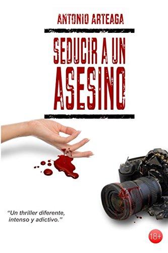 Seducir a un asesino: un thriller diferente (Novelas solidarias)