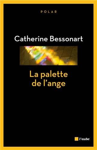 """<a href=""""/node/17985"""">La palette de l'ange</a>"""