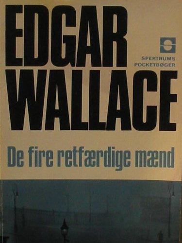 De Fire Retf�rdige M�nd (dansk - d�nisch) [Paperback] Edgar Wallace