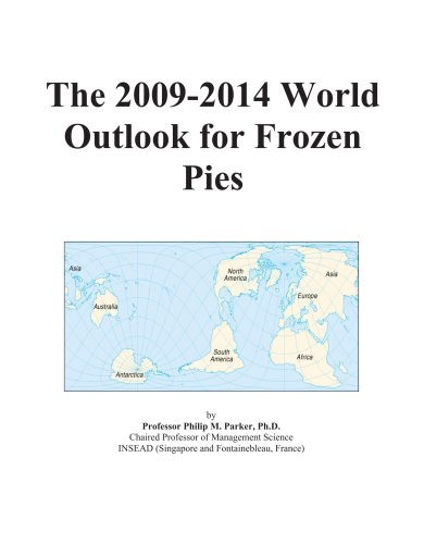 The 2009-2014 World Outlook for Frozen Pies