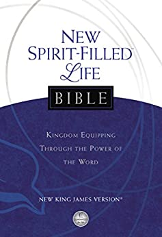 NKJV, New Spirit-Filled Life Bible, eBook: Kingdom Equipping Through the Power of the Word by [Nelson, Thomas]