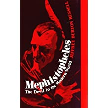Mephistopheles: The Devil in the Modern World by Jeffrey Burton Russell (1986-12-02)