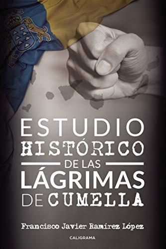 Estudio histórico de las lágrimas de Cumella