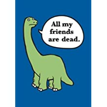 ALL MY FRIENDS ARE DEAD BY (MONSEN, AVERY) PAPERBACK