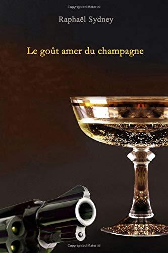 Le goût amer du champagne