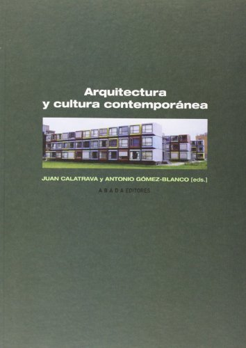 Arquitectura Y Cultura Contempora (LECTURAS DE ARQUITECTURA)