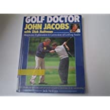 Golf Doctor: Diagnosis, Explanation and Correction of Golfing Faults