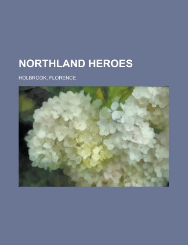 Northland Heroes