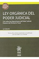 Descargar gratis Ley Orgánica Del Poder Judicial 24ª edición 2019: con todas las disposiciones del Poder Judical Estatuto del Ministeiro Fiscal en .epub, .pdf o .mobi