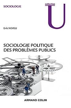 Sociologie politique des problèmes publics par [Neveu, Erik]