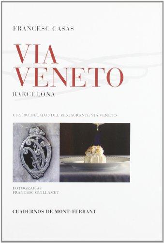 Descargar Libro Via veneto - cuatro decadas del restaurante via veneto de Unknown