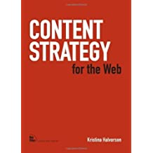 Content Strategy for the Web 1st edition by Halvorson, Kristina (2009) Paperback