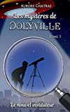 Les mystères de Dolyville : Le nouvel instituteur