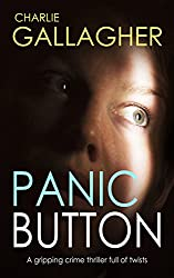 PANIC BUTTON a gripping crime thriller full of twists