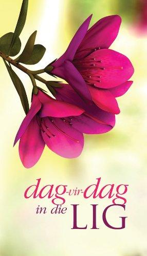 Dag vir dag in die lig (Afrikaans Edition)