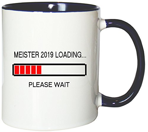 Mister Merchandise Kaffeebecher Tasse Meister 2019 Loading Ausbildung Fortbildung Teetasse Becher Weiß-Blau