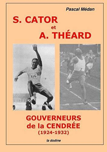 Sylvio Cator et André Théard, gouverneurs de la cendrée (1924-1932) (Haïti — Histoire) par Pascal Médan