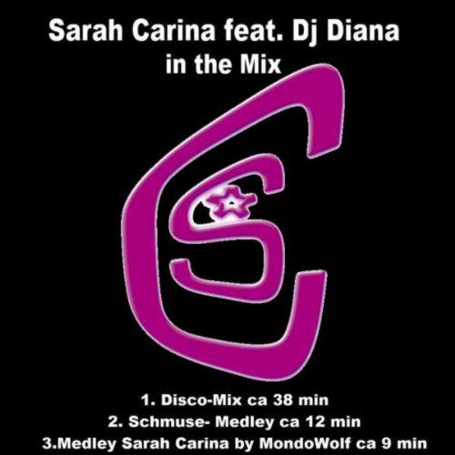 Sarah Carina feat. DJ Diana (Longmix)
