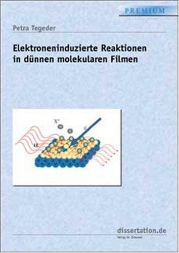 Elektroneninduzierte Reaktionen in dünnen molekularen Filmen