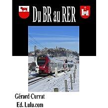du BR au RER (Ecrire le rail t. 2)