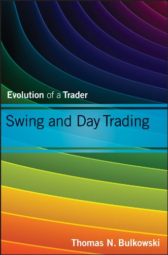 Swing and Day Trading: Evolution of a Trader (Wiley Trading) por Thomas N. Bulkowski