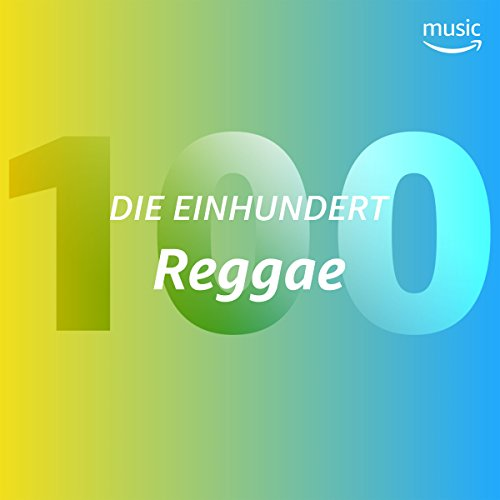 Die Einhundert: Reggae