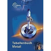Tabellenbuch Metall: ohne Formelsammlung