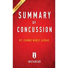 Summary of Concussion: By Jeanne Marie Laskas - Includes Analysis