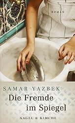 Die Fremde im Spiegel: Roman (German Edition)