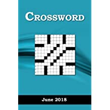 Crossword: June 2018: Volume 6 (Crossword 2018)