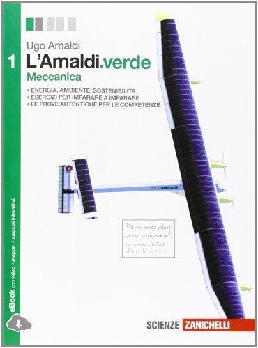 L'Amaldi.verde. Per le Scuole superiori. Con espansione online: 1