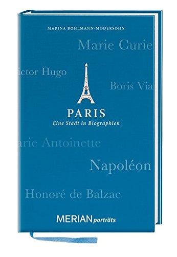 paris-eine-stadt-in-biographien-merian-portrats