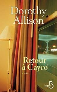 Retour à Cayro par Dorothy Allison