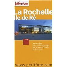 Petit Futé : La Rochelle, Ile de Ré