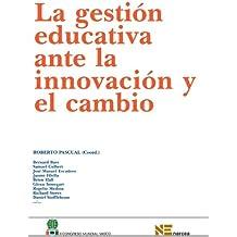 La Gestion Educativa Ante La Innovacion Y El Cambio (Congreso de Educación)