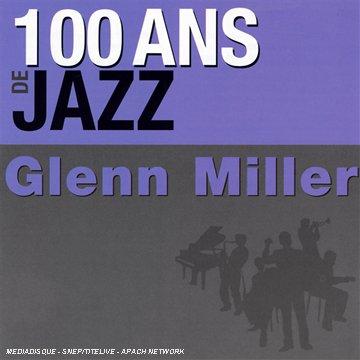 100-ans-de-jazz-glenn-miller