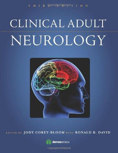 Clinical Adult Neurology by Jody Corey-Bloom (2008-12-30)