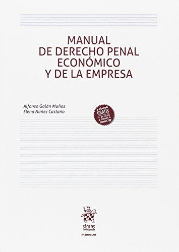 Manual de Derecho Penal Económico y de la Empresa (Manuales de Derecho Penal)