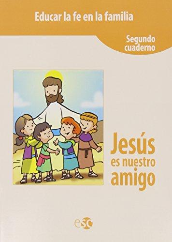Jesús es nuestro amigo 2 por From Editora Social Y Cultural, S.L.