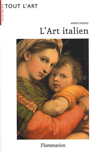 L'Art italien par André Chastel