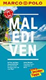 MARCO POLO Reiseführer Malediven: Reisen mit Insider-Tipps. Inkl. kostenloser Touren-App und Event&News (MARCO POLO Reiseführer E-Book) - Heiner F. Gstaltmayr