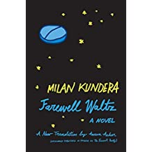 Farewell Waltz: A Novel by Milan Kundera (1998-04-21)