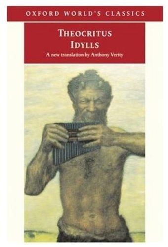 Idylls (Oxford World's Classics) by Theocritus (2003-08-21)